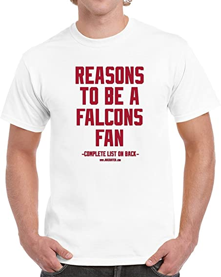 reasons to be an atlanta falcons fan a funny blank back t shirt