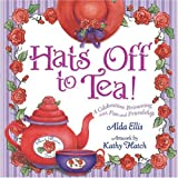 Hats off to Tea!, Alda Ellis, 0736914900