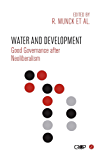 Water and Development: Good Governance after Neoliberalism (International Studies in Poverty Research)