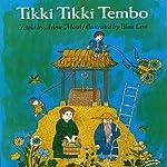 Tikki Tikki Tembo | Arlene Mosel
