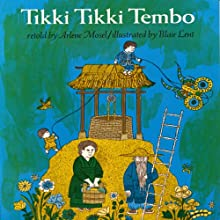 Tikki Tikki Tembo Audiobook by Arlene Mosel Narrated by Peter Thomas