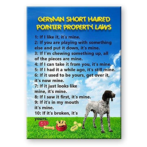 German Short Haired Pointer Property Laws Fridge Magnet