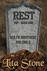 Rest: Rest in Peace, A Wolfe Brothers Novel, Book 5