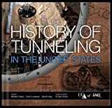 img - for The History of Tunneling in the United States book / textbook / text book