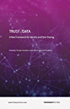 Trust::Data: A New Framework for Identity and Data Sharing