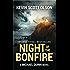Night of the Bonfire: A Michael Quinn Novel