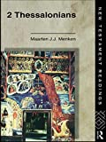 img - for 2 Thessalonians: Facing the End with Sobriety (New Testament Readings) by Maarten J.J. Menken (1994-01-09) book / textbook / text book