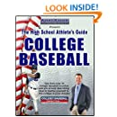 The High School Athletes Guide to College Baseball