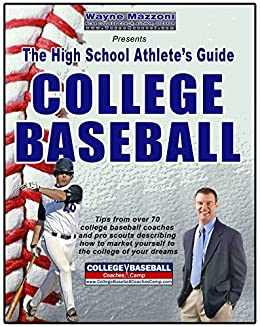 The High School Athletes Guide to College Baseball by [Mazzoni, Wayne]