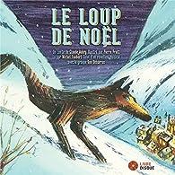 Le loup de Noël par Claude Aubry