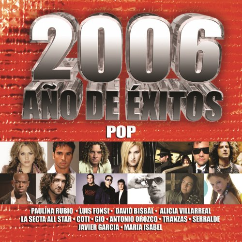 2006 Año De Exitos :Pop