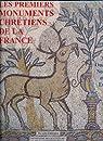 Les premiers monuments chrétiens de la France. Ouest, Nord et Est, tome 3 par Périn