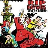 Rip Haywire goes Ka-Breezy! by Dan Thompson (2014-09-09)