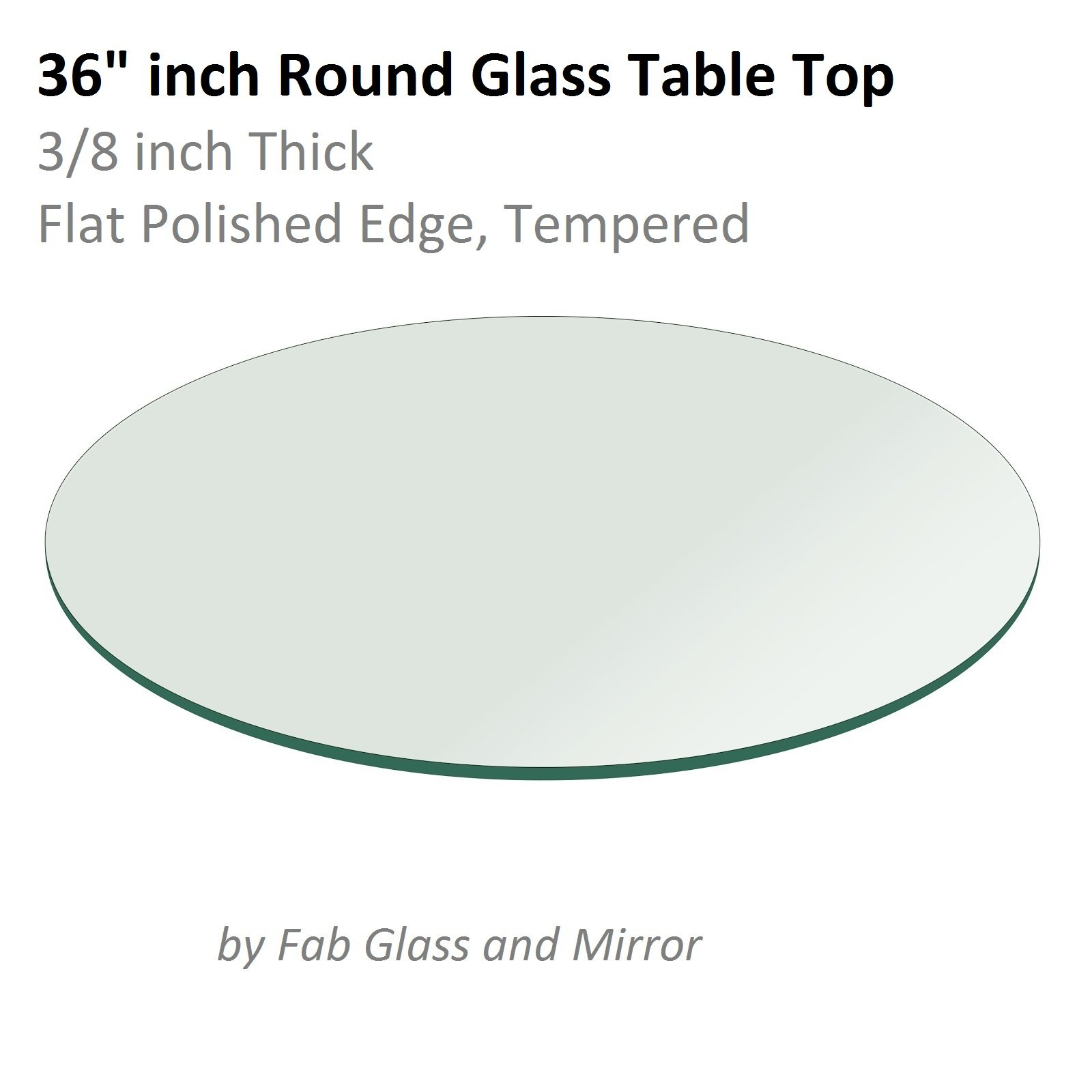 Glass Table Top: 36 inch Round 3/8 inch Thick Flat Polish Tempered