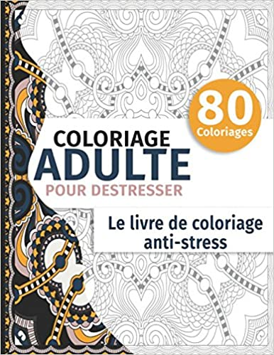 Comment Faire Un Coloriage Anti Stress.Amazon Fr Coloriage Adulte Pour Destresser Le Livre De
