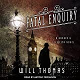 """Fatal Enquiry Barker & Llewelyn Series, Book 6"" av Will Thomas"