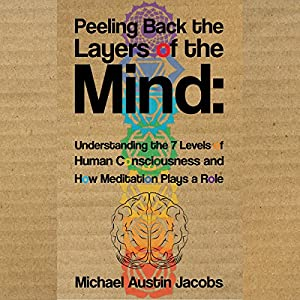 Peeling Back the Layers of the Mind Audiobook