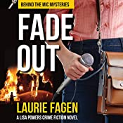 Fade Out: Behind the Mic Mysteries, Book 1   Laurie Fagen