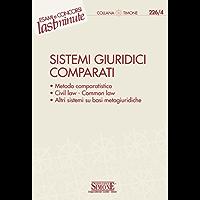 Elementi di Sistemi Giuridici Comparati: Metodo comparatistico - Civil law - Common law - Altri sistemi su basi metagiudridiche (Il timone)
