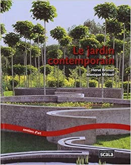 Le jardin contemporain (French Edition): 9782359880373 ...