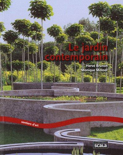 Le jardin contemporain (French Edition): 9782359880373 ...