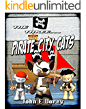 The Three Pirate City Cats (The Three... Book 2)