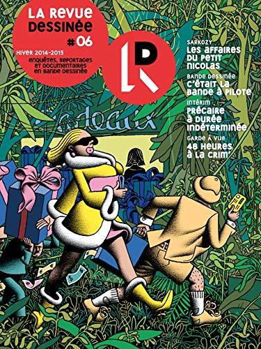 La Revue Dessinée #6: Hiver 2014-2015 (French Edition)