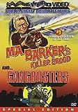 Ma Barker's Killer Brood / Gang Busters