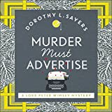 Download Murder Must Advertise: Lord Peter Wimsey, Book 10 in PDF ePUB Free Online
