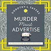Murder Must Advertise: Lord Peter Wimsey, Book 10 | Dorothy L Sayers