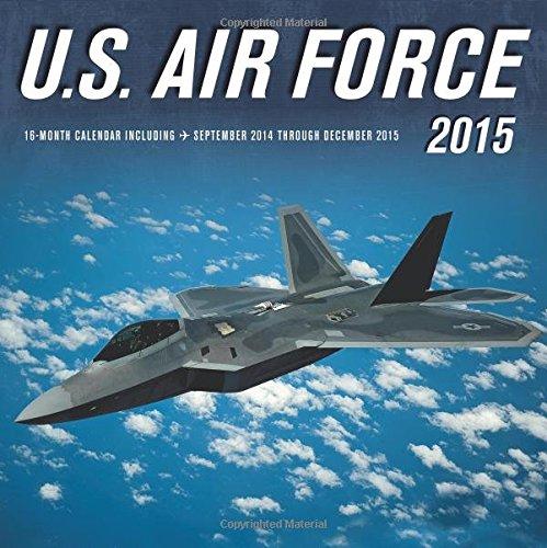 U.S. Air Force 2015: 16-Month Calendar including September 2014 through December 2015