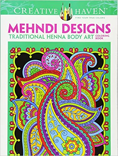 Dover Creative Haven Mehndi Designs Coloring Book Adult Marty Noble 9780486491264 Amazon Books