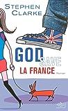 God save la France