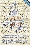 Input - Output, Jo Boddam-Whetham, 1781911258