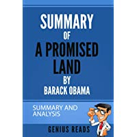Summary of A Promised Land by Barack Obama.: Summary and Analysis