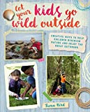 Let Your Kids Go Wild Outside by