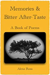 Memories & Bitter After-Taste: A Book of Poems Kindle Edition