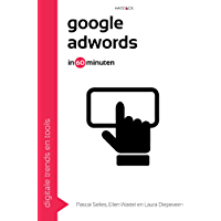 Google AdWords (Digitale trends en tools in 60 minuten Book 25)