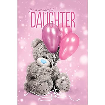 Birthday Cards Near Me.Me To You Tatty Teddy 3d Holographic Card Wonderful Daughter Birthday Card