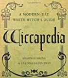 Wiccapedia, Shawn Robbins and Leanna Greenaway, 1402777248