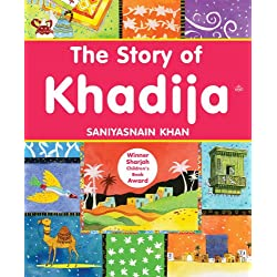 The Story of Khadija: Islamic Children's Books on the Quran, the Hadith and the Prophet Muhammad