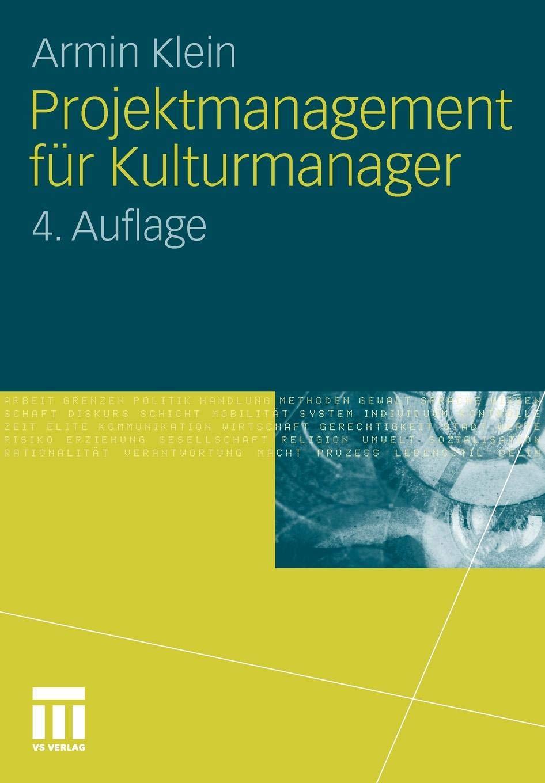 Projektmanagement Für Kulturmanager  German Edition
