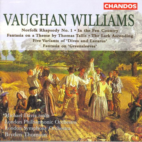 Vaughan Williams: In the Fen Country / the Lark Ascending / Fantasia On A Theme by Thomas Tallis