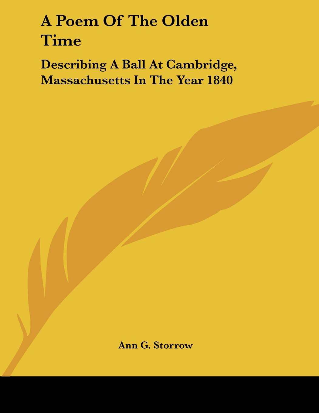 A Poem Of The Olden Time: Describing A Ball At Cambridge, Massachusetts In The Year 1840 pdf epub