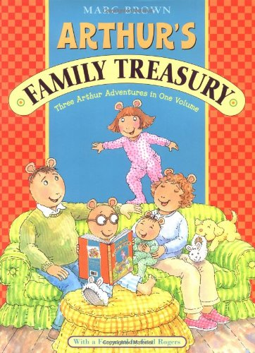 Arthur's Family Treasury: Three Arthur Adventures in One Volume PDF