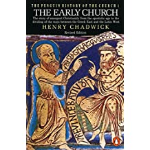 The Early Church: The Story of Emergent Christianity, Revised Edition