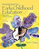 img - for Bundle: Introduction to Early Childhood Education, 6th + Introduction to Early Childhood Education: Professional Enhancement Text, 5th book / textbook / text book