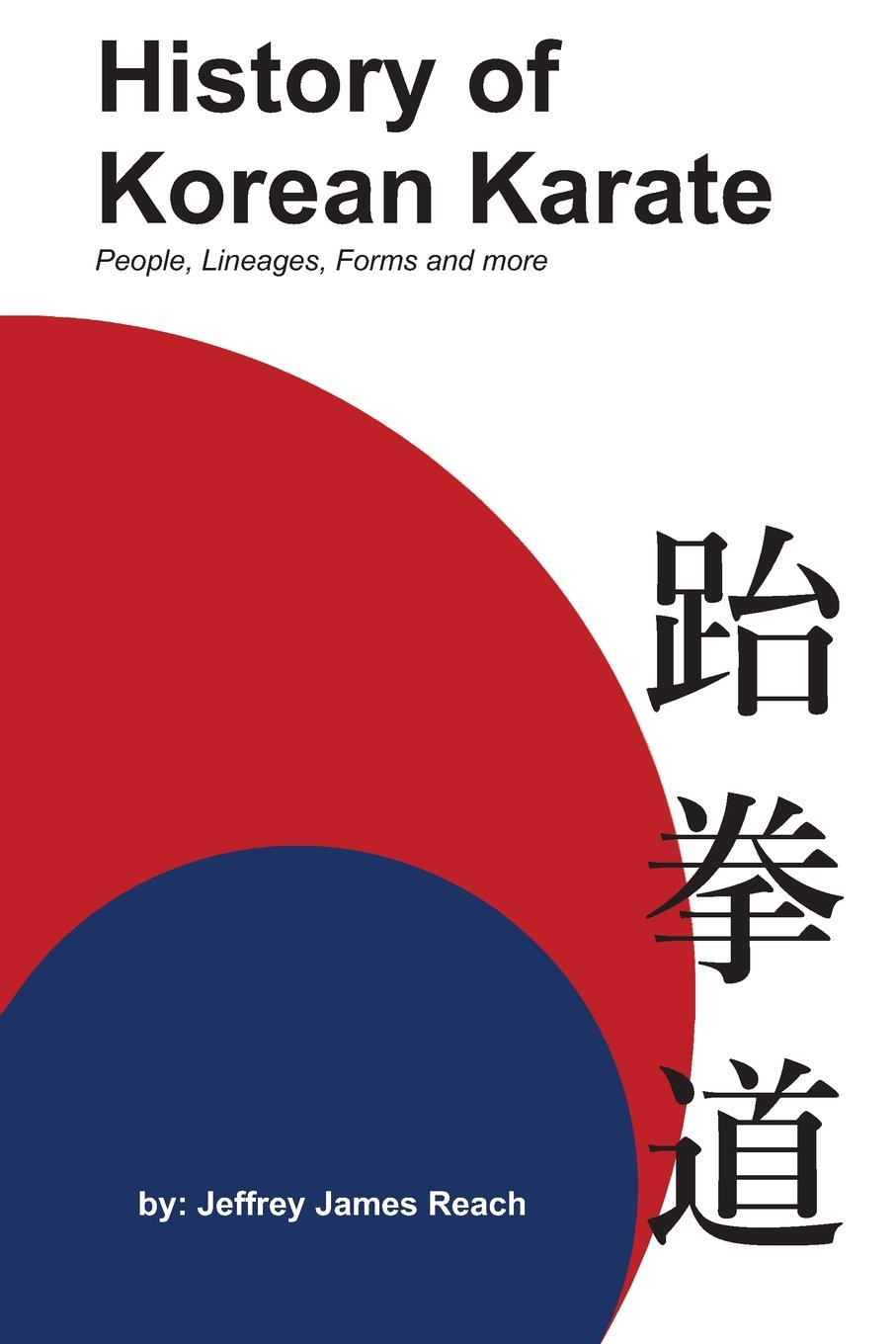 Read Online History of Korean Karate: People, Lineages, Forms and more pdf epub