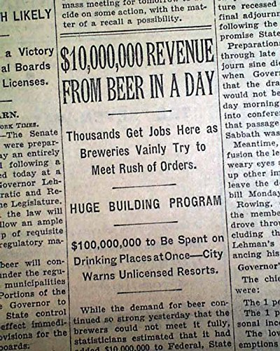 PROHIBITION COMES TO AN END Beer & Liquor Returns DRY No More 1933 NYC Newspaper THE NEW YORK TIMES, April 9, 1933