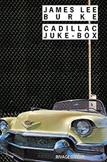 Cadillac juke-box, Burke, James Lee